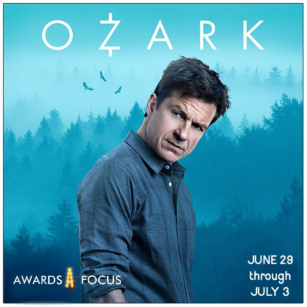 Ozark Week at Awards Focus